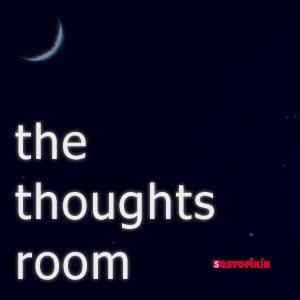 Düşüncelerin Odasın'da Yaşayın